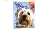 Barrons Silky Terrier A Complete Pet Owners Manual Book