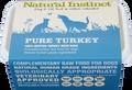 Natural Instinct Pure Raw Turkey Dog (2x 500g) Twin Pack Frozen